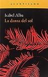 La danza del sol par Alba Rico