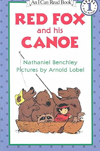 [Red Fox and His Canoe] (By: Benchley) [published: August, 1999]