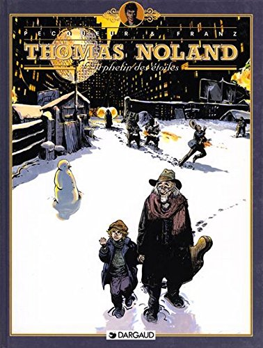 Thomas Noland, tome 3 : L' Orphelin des étoiles