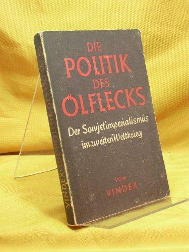 die-politik-des-lflecks-der-sowjetimperialismus-im-zweiten-2-weltkrieg
