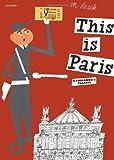 This is Paris by Sasek, Miroslav (2004) Hardcover