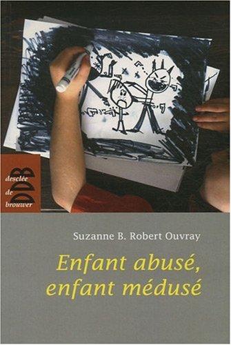 Enfant abusé, enfant médusé par Suzanne Robert-Ouvray