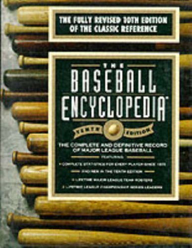 The Baseball Encyclopedia: The Complete and Definitive Record of Major League Baseball 10th Edition by Simon and Schuster (1996) Hardcover