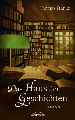 Buchseite und Rezensionen zu 'Das Haus der Geschichten' von Thomas Franke