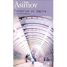 Le Cycle de Fondation, tome 2 : Fondation et Empire