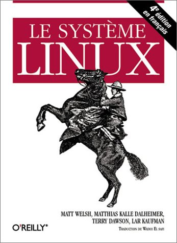 Le Système Linux par Matt Welsh