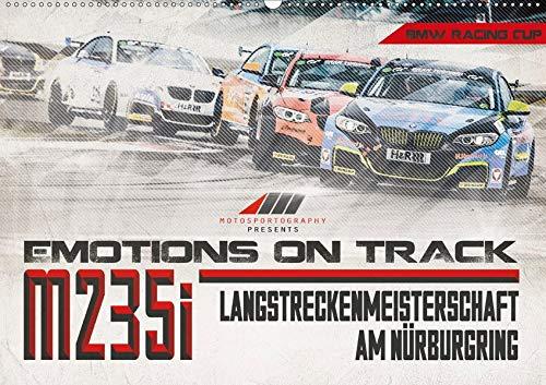 Emotions on Track - Langstreckenmeisterschaft am Nürburgring - m235i (Wandkalender 2020 DIN A2 quer): Motorsportaufnahmen einer kleineren Klasse der VLN aus dem Jahr 2016 (Monatskalender, 14 Seiten )