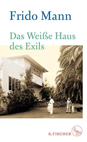 Frank-thomas Haus (Das Weiße Haus des Exils)