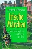 Irische Märchen, m. Audio-CD - Frederik Hetmann
