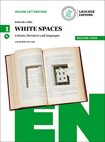 White spaces. Culture, literature and languages. Ediz. verde. Per il Liceo linguistico. Con CD Audio formato MP3. Con e-book. Con espansione online: 1