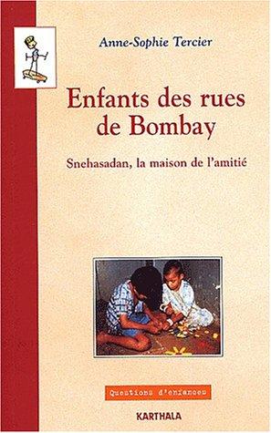 enfants-des-rues-de-bombay-snehasadan-la-maison-de-l-39-amiti