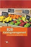 B2B-Katalogmanagement - E-Procurement und Sales mit XML