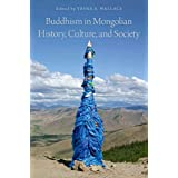 Buddhism in Mongolian History, Culture, and Society