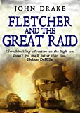 Fletcher and the Great Raid (Fletcher Series Book 4)