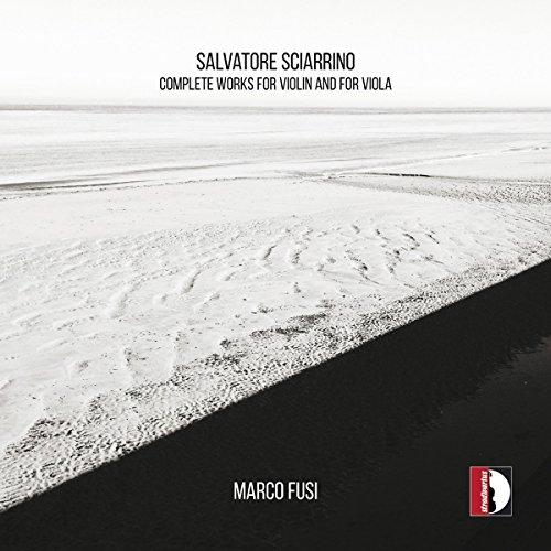 Sciarrino: Die Werke für Violine solo / Viola solo