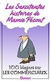 les sexcitantes histoires de mamie p?cout 100 blagues sur les commerciaux 100 blagues sur les commerciaux