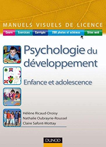 Psychologie du développement : Enfance et adolescence (Manuels visuels de Licence)