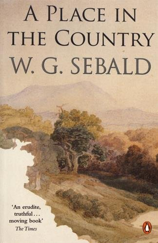 A Place in the Country por W. G. Sebald
