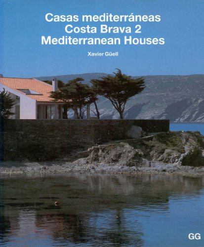 Casas mediterráneas: Costa Brava 2