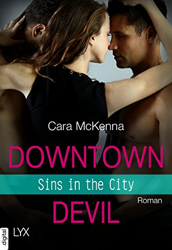 Sins in the City - Downtown Devil von [McKenna, Cara]