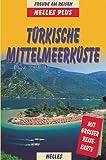 Nelles Plus, Türkische Mittelmeerküste - Manfred Ferner