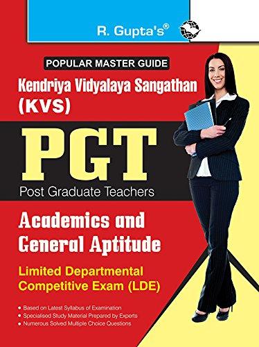 KVS: PGT (LDE) Academics and General Aptitude Exam Guide