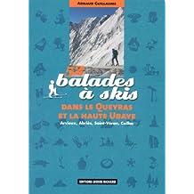 52 balades à skis dans le Queyras et la Haute Ubaye : Arvieux, Abriès, Saint-Véran, Ceillac
