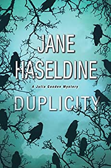 Duplicity (A Julia Gooden Mystery) by [Haseldine, Jane]