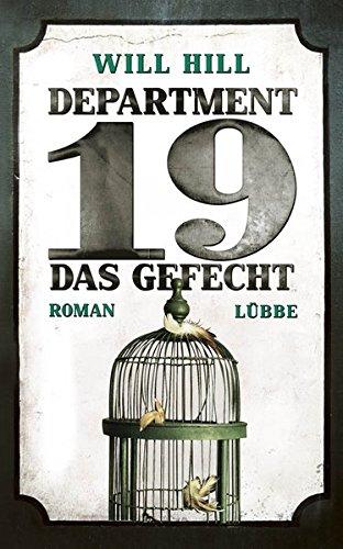 Department 19 - Das Gefecht: Roman (Allgemeine Reihe. Bastei Lübbe Taschenbücher)