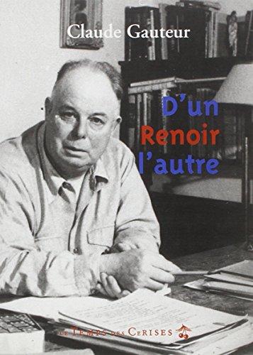 D'un Renoir à l'autre par Claude Gauteur