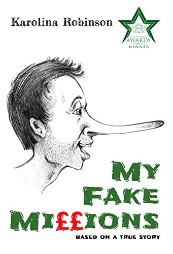 Book cover image for My Fake Millions: Based on a true story