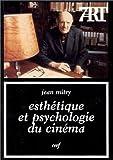 Esthétique et psychologie du cinéma