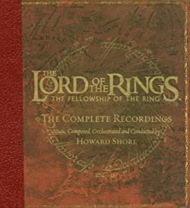 The Lord of the Rings: The Fellowship of the Ring (Complete Recording)  (Bande Originale du Film)