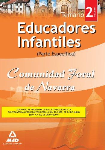Educadores Infantiles De La Comunidad Foral De Navarra. Temario Parte Específica. Volumen Ii