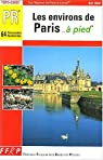 Les environs de Paris à pied