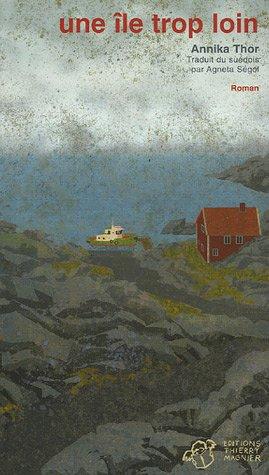 Une île trop loin par Annika Thor