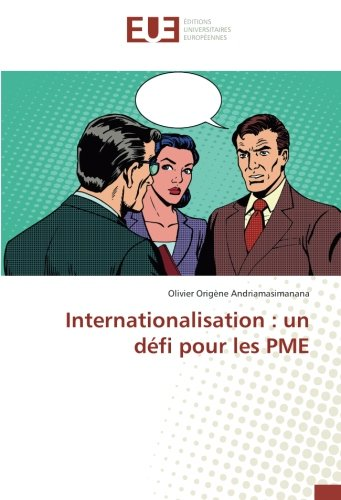 Internationalisation : un défi pour les PME par Olivier Origène Andriamasimanana