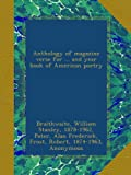 Anthology of magazine verse for ... and year book of American poetry: 1916