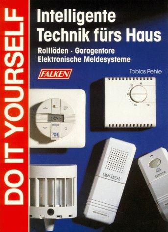 Intelligente Technik fürs Haus