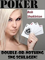 Poker Double-or-nothing SNG schlagen