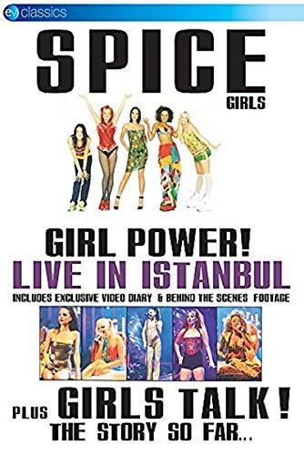 Spice Girls - Girl Power! Live in Istanbul + Girls Talk. The Story So Far