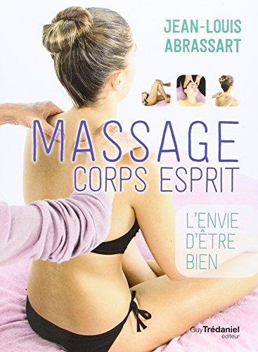 Massage corps esprit : L'envie d'être bien