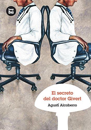 El secreto del doctor Givert (Grandes Lectores) por Agustí Alcoberro Pericay