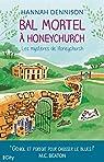 Les mystères de Honeychurch, tome 3 : Bal mortel à Honeychurch par Dennison