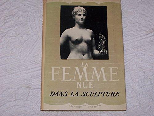 La femme nue dans la sculpture