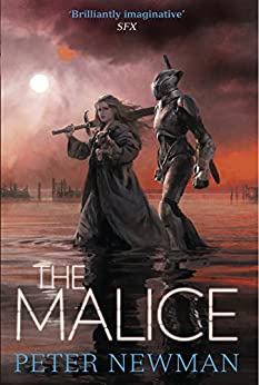 The Malice (The Vagrant Trilogy) by [Newman, Peter]