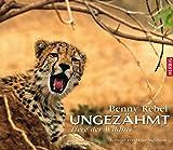 Ungezähmt: Tiere der Wildnis