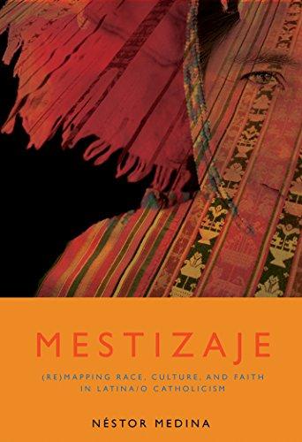 Mestizaje: Remapping Race, Culture, and Faith in Latinoa/O Catholicism (Studies in Latino/A Catholicism) (English Edition) por Nestor Medina