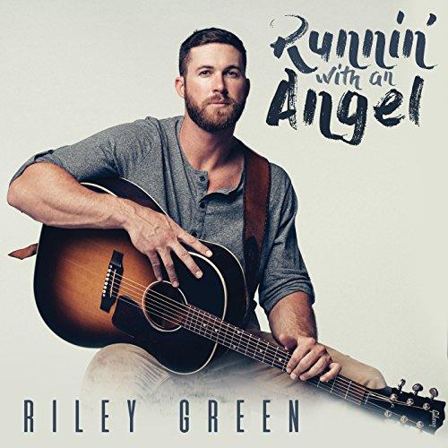 Runnin' With An Angel - Riley Green