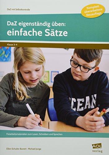 DaZ eigenständig üben: einfache Sätze - GS: Freiarbeitsmaterialien zum Lesen, Schreiben und Sprechen (3. und 4. Klasse) (DaZ mit Selbstkontrolle - Grundschule)